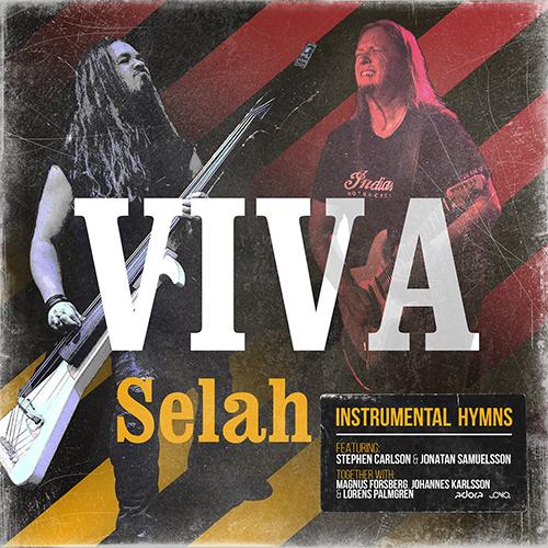 Viva – Selah – featuring Stephen Carlson & Jonatan Samuelsson